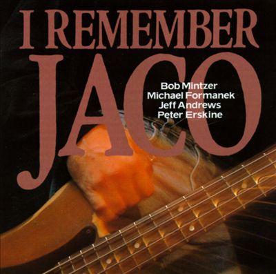 I Remember Jaco
