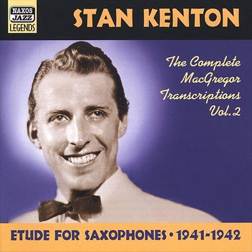 Etude for Saxophones, 1941-1942: The Complete MacGregor Transcriptions, Vol. 2