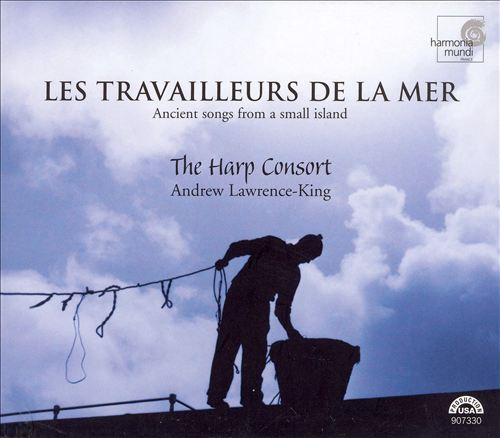 Les Travailleurs de la Mer: Ancient Songs from a Small Island