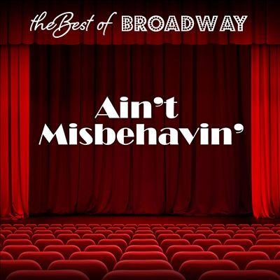 The Best of Broadway: Ain't Misbehavin'