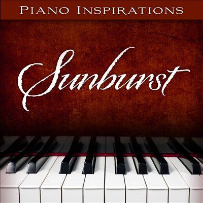 Piano Inspirations: Sunburst