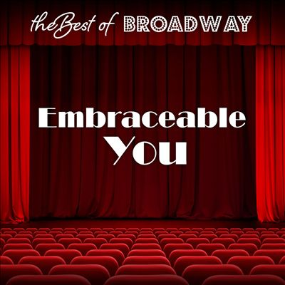 The Best of Broadway: Embraceable You