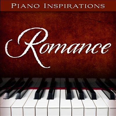 Piano Inspirations: Romance