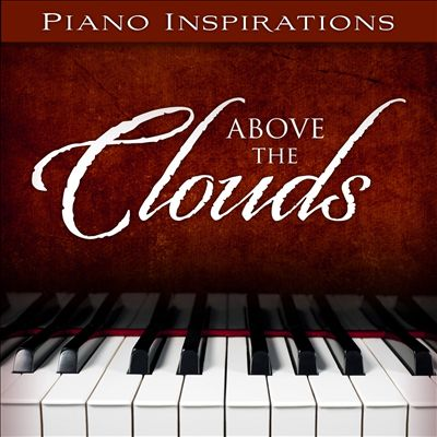 Piano Inspirations: Above the Clouds