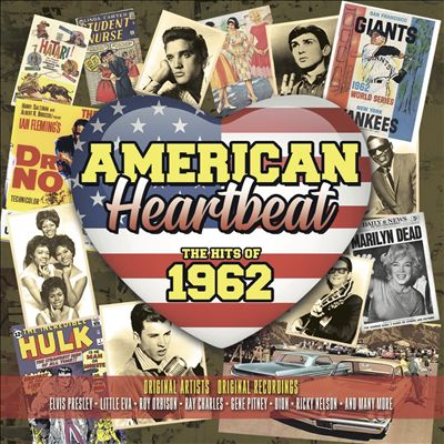American Heartbeat: Hits of 1962