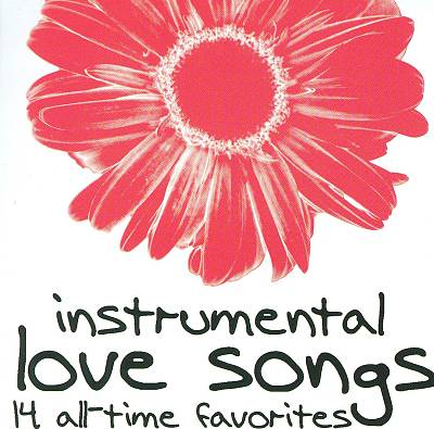 Instrumental Love Songs: 14 All-Time Favorites