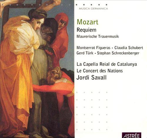 Mozart: Requiem; Maurerische Trauermusik