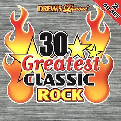 Drew's Famous 30 Greatest Classic Rock