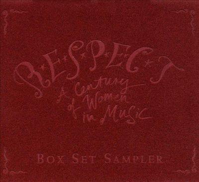 Respect: A Century of Women in Music [Sampler]