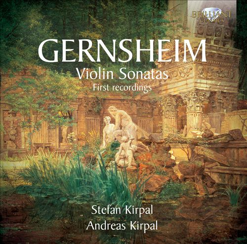 Friedrich Gernsheim: Violin Sonatas