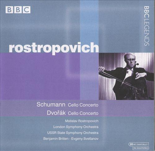 Schumann: Cello Concerto; Dvorák: Cello Concerto