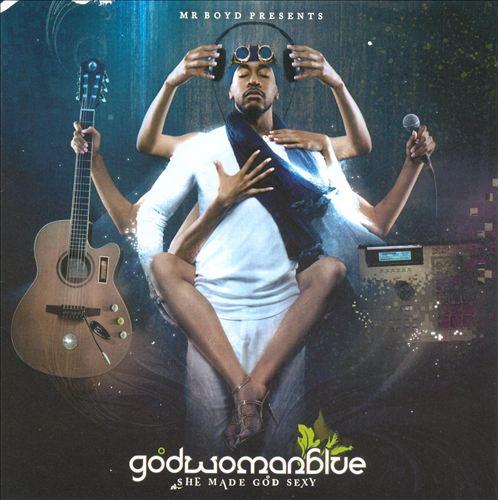 Godwomanblue: She Made God Sexy