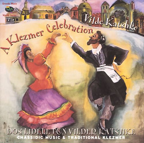 Dos Lidele Fun Vilder Katsche: A Klezmer Celebration