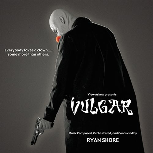 Vulgar [Original Motion Picture Soundtrack]