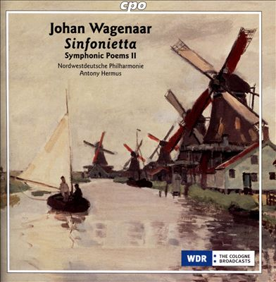 Johan Wagenaar: Sinfonietta - Symphonic Poems, Vol. 2