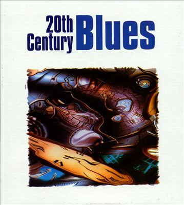 20th Century Blues [Catfish]