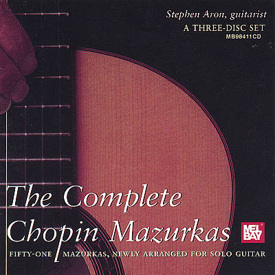 The Complete Chopin Mazurkas Arranged for Solo Guitar