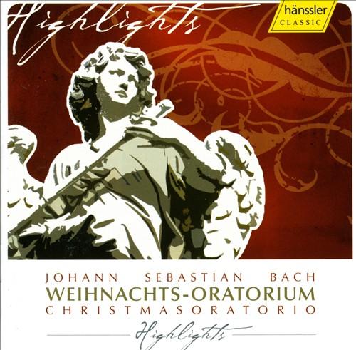 Bach: Christmas Oratorio [Highlights]