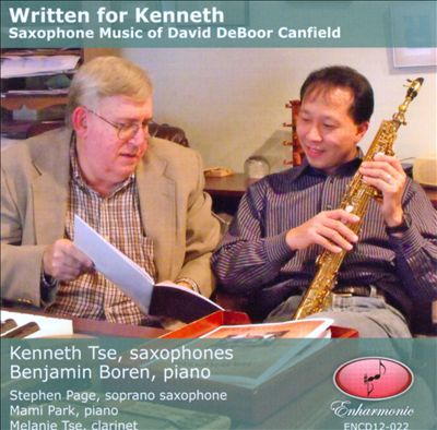 Written for Kenneth: Saxophone Music of David DeBoor Canfield
