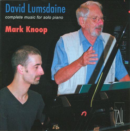 David Lumsdaine: Complete Music for Solo Piano
