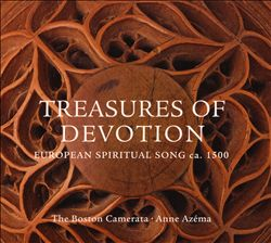 Treasures of Devotion: European Spiritual Song ca. 1500