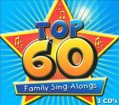 Top 60 Family Sing-Alongs