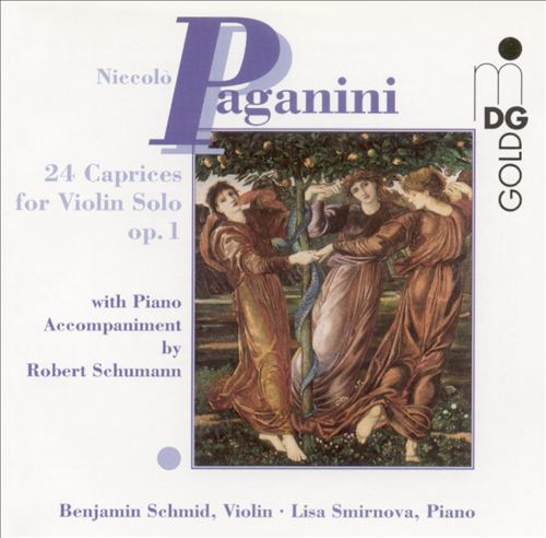 Paganini: 24 Caprices for Violin Solo, Op. 1 (with Schumann's Piano Accompaniment)