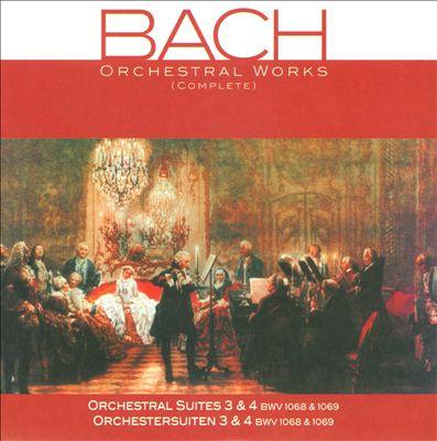 Bach: Orchestral Suites 3 & 4