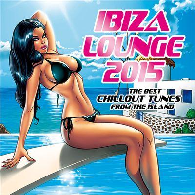 Ibiza Lounge 2015