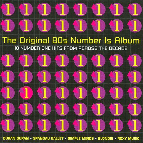 The Original 80s Number 1s Album