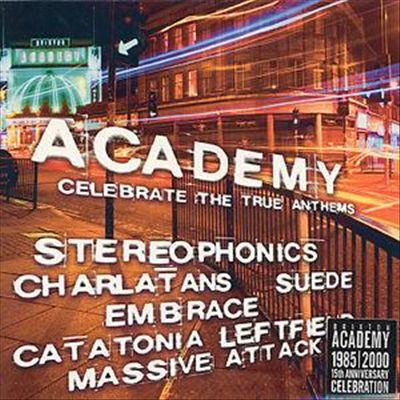 Academy: Celebrate the True Anthems