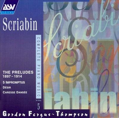 Scriabin: Complete Piano Music, Vol. 5