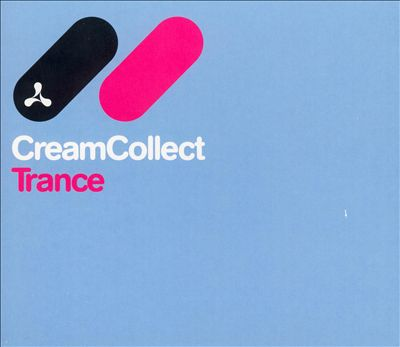 Cream Collect: Trance