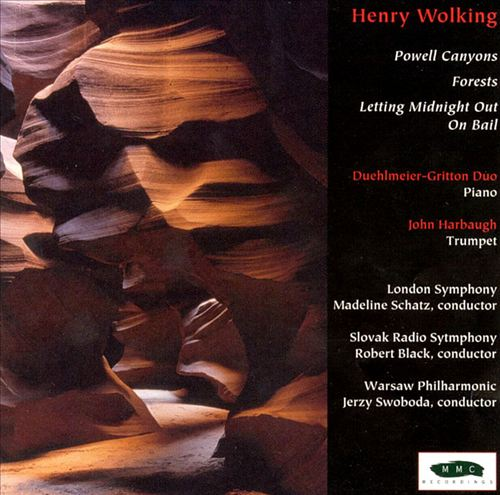 Henry Wolking: Powell Canyons; Forests; Letting Midnight Out On Bail