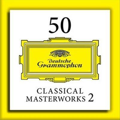 50 Classical Masterworks, Vol. 2