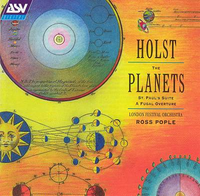 Holst: The Planets; St. Paul's Suite; A Fugal Overture