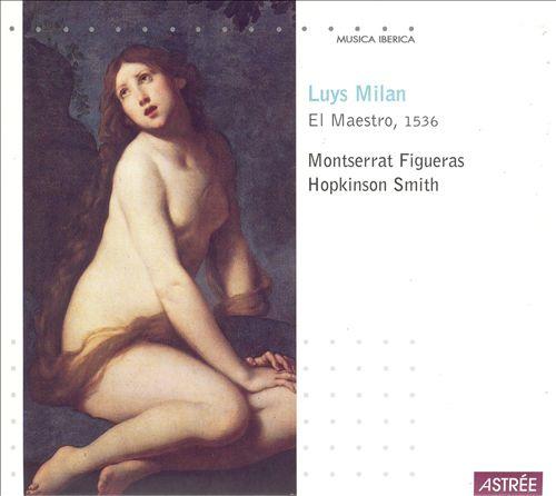Milan: El Maestro - Tome II: Sonetos, Villancicos & Romances