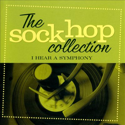 The Sockhop Collection: I Hear a Symphony