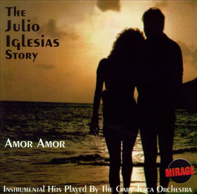 Amor Amor: The Julio Iglesias Story