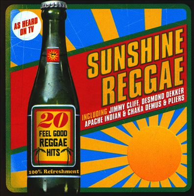 Sunshine Reggae: 20 Feel Good Reggae Hits