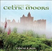 Across the Celtic Moors