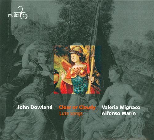 John Dowland: Clear or Cloudy