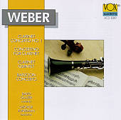 Carl Maria von Weber: Clarinet Concerto; Concertino for Clarinet; Clarinet Quintet; Bassoon Concerto