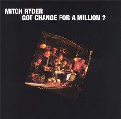 Got Change for a Million?