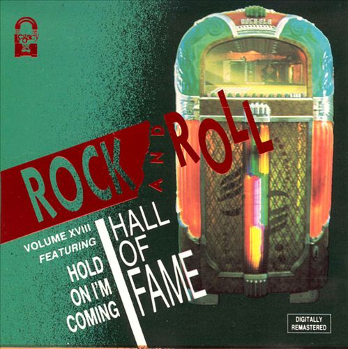 Rock 'N' Roll Hall of Fame, Vol. 18: Hold on (I'm Coming)