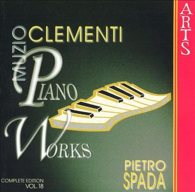 Muzio Clementi: Piano Works, Vol. 18