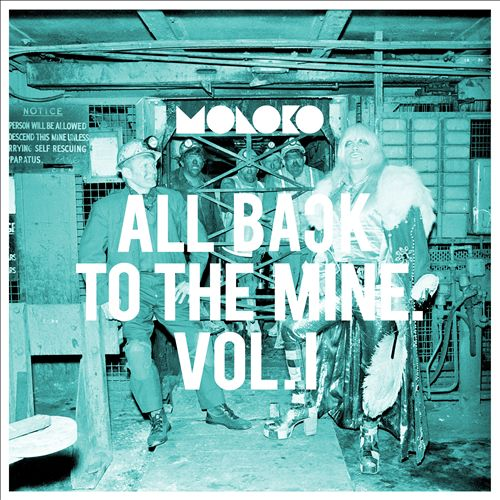 All Back to the Mine: Volume I – A Collection of Remixes