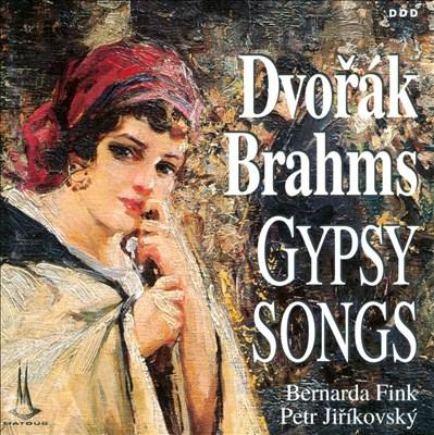 Dvorák, Brahms: Gypsy Songs