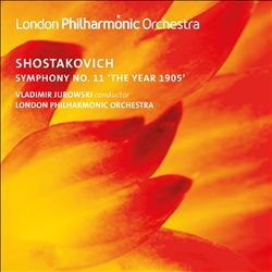 "Shostakovich: Symphony No. 11 in G Minor ""The Year 1905"""