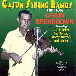 Cajun String Bands 1930's: Cajun Breakdown